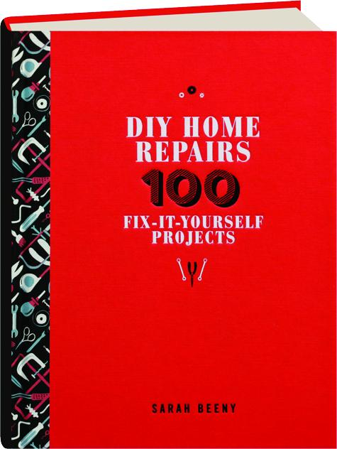 Diy home repairs 100 fix it yourself projects hamiltonbook diy home repairs 100 fix it yourself projects solutioingenieria Images