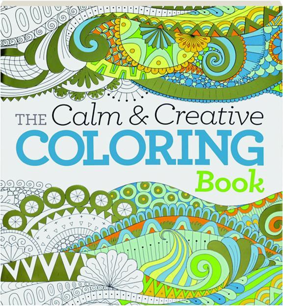THE CALM Amp CREATIVE COLORING BOOK