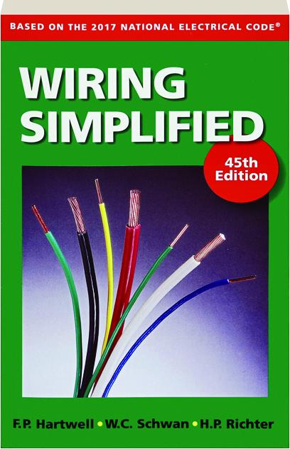 wiring simplified 45th edition based on the 2017 national rh hamiltonbook com wiring simplified pdf wiring simplified 2017