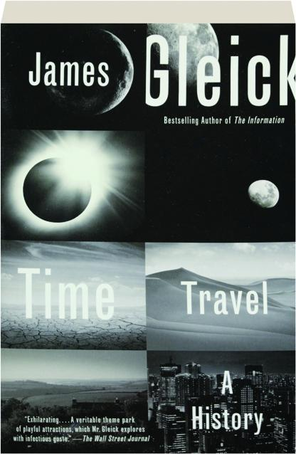 Time Travel A History - James Gleick