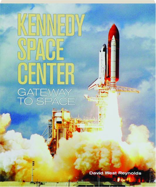 kennedy space center gateway to space