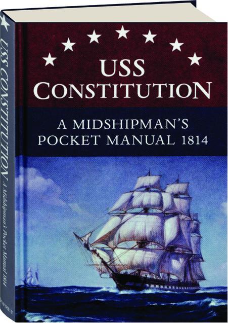uss constitution a midshipmans pocket manual 1814