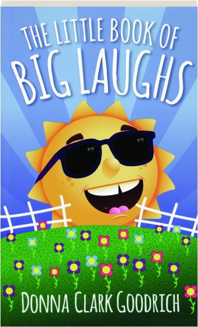 THE LITTLE BOOK OF BIG LAUGHS - HamiltonBook com