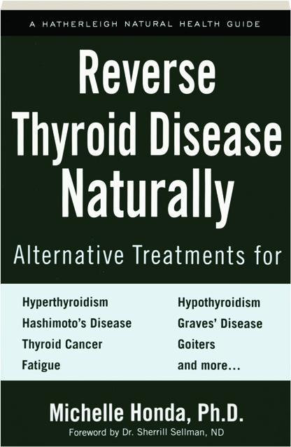 REVERSE THYROID DISEASE NATURALLY - HamiltonBook com